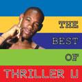 THE BEST OF THRILLER U