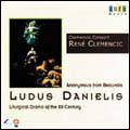 Ludus Daniels - Liturgical Drama of 12 Century / Clemencic Consort