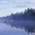 The Sibelius Edition Vol.5 -Theatre Music: King Christian II Op.27, Kuolema Op.44, Valse Triste Op.44-1, etc