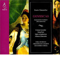 E.Granados: Goyescas -Orchestration Revised by Albert Guinovart / Gianandrea Noseda, Orquesta de Cadaques, Bilbao Choir, etc