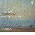 G.M.Witkowski :String Quartet/Piano Quintet:Quatuor Debussy/Marie-Josephe Jude(p)