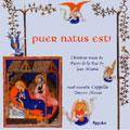 Puer natus est! - 幼子が生まれた! ルネサンスのクリスマス・ミサ -