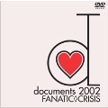documents 2002 FANATIC◇CRISIS