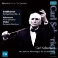 Beethoven: Symphony No.5; Schumann: Piano Concerto; Weber: Euryanthe Overture / Carl Schuricht, Orchestre Municipal de Strasbourg, Clara Haskil