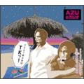AZUのラジオ2007年9月はTKッ!<初回生産限定盤>