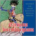 カルミナ・ルクセンブルギアーナ - ルクセンブルクとボヘミア 14世紀から20世紀へ / マレク・シティレツ, クワトロ室内管弦楽団