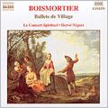 Boismortier: Ballets de Village, Serenade / Concert Sprituel