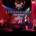 LIVE-LOUD-ALIVE LOUDNESS IN TOKYO