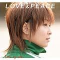 Love & Peace [レーベルゲートCD]<通常盤>