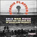 Atomic Platters:Cold War Music from the Golden Age [5CD+DVD+BOOK]