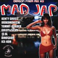 MAD JAP produced by BABY DRAGON