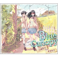 Blue Canopy feat.宮良彩子