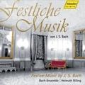 Festliche Musik - Festive Music by J.S.Bach / Helmuth Rilling, Stuttgart Bach Collegium, Gachinger Kantorei, etc