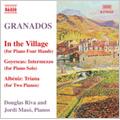Granados: Piano Music Vol.10 - In the Village , etc / Douglas Riva(p), Jordi Maso(p)