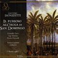Donizetti: Il Furioso all'isola di San Domingo / Capuana