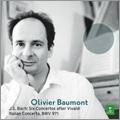 J.S.Bach: 6 Concertos After Vivaldi & Italian Concerto / Olivier Baumont