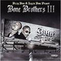Bone Brothers, Vol. 3 : Bone Thugs-N-Harmony 4 Life