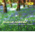 Piano Moods -A Collection of Romantic Melodies: J.S.Bach, Beethoven, Brahms, etc