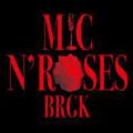 MIC & ROSES