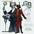 Verdi : Otello / Toscanini & NBC SO &Cho
