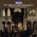 The Ahrend & Brunzema Organ - Amsterdam's Oude Kerk 1964-2004 / Gustav Leonhardt, Matteo Imbruno