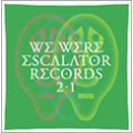WE WERE ESCALATOR RECORDS/選曲編集:仲真史<紙ジャケット仕様盤>