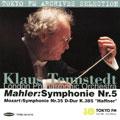 クラウス・テンシュテット/Mahler: Symphony No.5; Mozart: Symphony No.35 [TFMC0015]