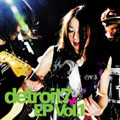 detroit7 EP Vol.1 [CD+DVD]<初回生産限定盤>