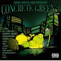 CONCRETE GREEN 2<1,000枚限定生産盤>