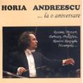 Horia Andreescu -La o Aniversare: Rossini, Mozart, Debussy, etc / Bucharest Virtuosi Orchestra, etc