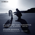 21st Century Tuba Concertos / Oystein Baadsvik, Mats Rondin, Norrkoping SO