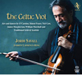 The Celtic Viol - An Hommage to Irish and Scottish Musical Traditions