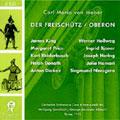 WEBER:DER FREISCHUTZ (1973)/OBERON (1973):WOLFGANG SAWALLISCH(cond)/JAMES KING(T)/MARGARET PRICE(S)/GEORGE ALEXANDER ALBRECHT(cond)/ROMA RAI SO/WERNER HOLLWEG(T)/HANNA SCHWARTZ(Ms)/ETC