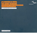 Alpengluhen - W.Schurig, W.Suppan, K.Essl, C.Dienz, B.Gander / Ensemble Integrales
