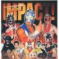 大阪プロレス The 3rd.IMPACT!!!!