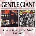 Playing The Fool: Live/Civilian