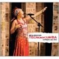 Tecnomacumba : A Tempo E Ao Vivo
