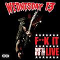 F**k It, We'll Do It Live [CD+DVD]