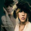 Crystal Visions : The Very Best of Stevie Nicks [CD+DVD]