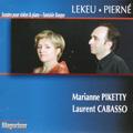 Lekeu: Violin Sonata in G Major; Pierne: Violin Sonata Op.36, Fantaisie Basque / Marianne Piketty, Laurent Cabasso