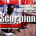 Scorpion:ALL DUB PLATE vol.1