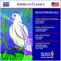 Hugo Weisgall: T'kiatot; Psalm of the Distant Dove; Four Choral Etudes; A Garden Eastward