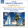 Branco: Orchestral Works Vol.1 - Symphony No.1, Scherzo Fantastique, Suite Alentejana No.1 / Alvaro Cassuto(cond), National Symphony Orchestra of Ireland