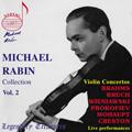 Michael Rabin Collection Vol.2 - Live Performances: Brahms, Bruch, Wieniawski, Prokofiev, etc