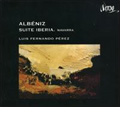 Albeniz: Suite Iberia, Navarra / Luis Fernando Perez