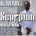 Scorpion:ALL DUB PLATE vol.2