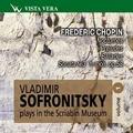 Vladimir Sofronitsky Plays in the Scriabin Museum Vol.1 - Chopin