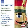 Stravinsky:L'Histoire du Soldat -Suite/Renard/etc:Robert Craft(cond)/St. Luke's Orchestra/etc