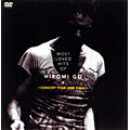 MOST LOVED HITS OF HIROMI GO~CONCERT TOUR 2001 FIN