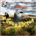 MONDO ROCCIA<完全生産限定盤>